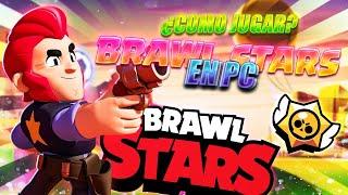 ¿COMO JUGAR BRAWL STARS en PC? *2020* ¿¡CUAL ES EL MEJOR EMULADOR para PC de POCOS REQUISITOS!?