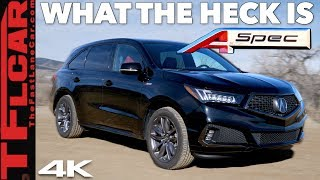 2019 Acura MDX A-Spec Review: Here's What Makes It So Different!