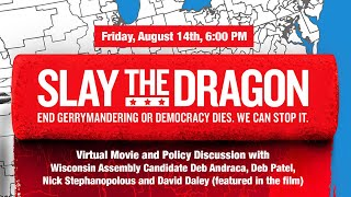 Slay the Dragon - Movie Discussion with Deb Andraca, Deb Patel, Nick Stephanopolous, and David Daley