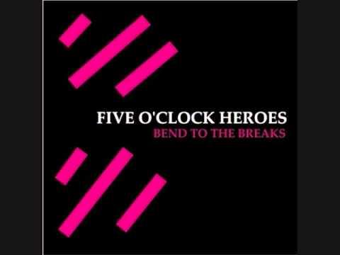 Five o clock heroes anybody home
