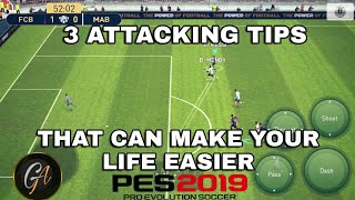 3 Attacking tips that will make you win every match in pes 2019