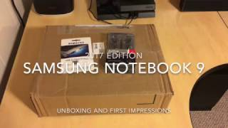 Samsung Notebook 9 Laptop - 2017 Edition Unboxing and First Impressions