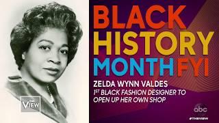 Black History Month FYI: Zelda Wynn Valdes | The View