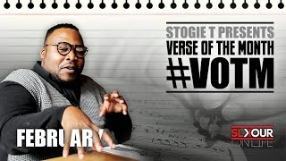 Stogie T Presents: Verse Of The Month - February 2017 #VOTM