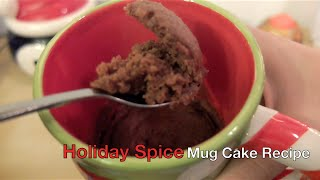 Holiday Spice Mug Cake Recipe
