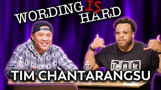Tim Chantarangsu VS Tahir Moore - WORDING IS HARD