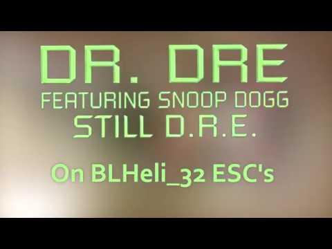 Dr. Dre - Still D.R.E on BLHeli_32 ESC's - Startup music