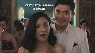 Crazy Rich Asians (Humor)