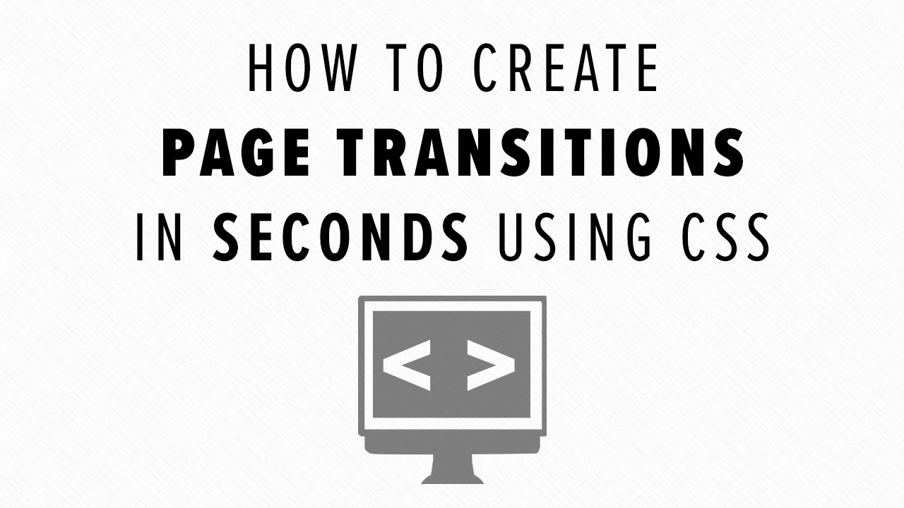 How to Create Page Transitions in Seconds Using CSS
