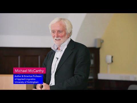 Spoken Grammar: why is it important? Michael McCarthy