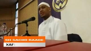 muxaadaro Cusub Qiyaamaha iyo Shafeecada NABIGENA C.S.W.by Sh saciid Raage