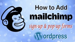 How To Add a MailChimp Sign up and Pop up Form Into WordPress in 2019 - FULL CLASS!!!