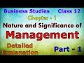 Nature and significance of management | class 12 - Business Studies Chapter 1 | part 1
