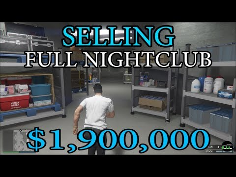 GTA 5 - After Hours DLC (Selling FULL Stock From NIGHTCLUB $1,900,000) and Explanation