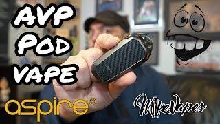 Aspire AVP Pod Vape Review