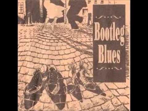 Bootleg Blues-Women Be Wise