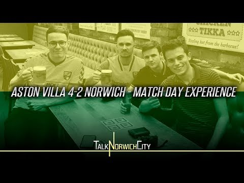 ASTON VILLA 4-2 NORWICH - MATCH DAY EXPERIENCE