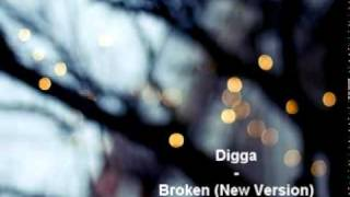 Digga - Broken (New Version) w/ Lyrics & DL Link