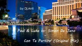 Paul & Luke vs. Simon De Jano - Con Te Partiro