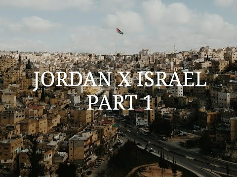 Jordan & Israel Part 1 (Bahasa Indonesia)
