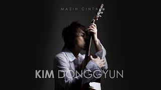 Kim DongGyun Masih Cinta MP3