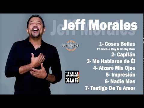 JEFF MORALES - MIX (30 MINUTOS)
