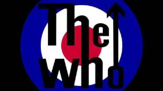 The Who - Love reign over me