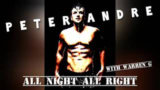 Peter Andre - All Night All Right (With Warren G)