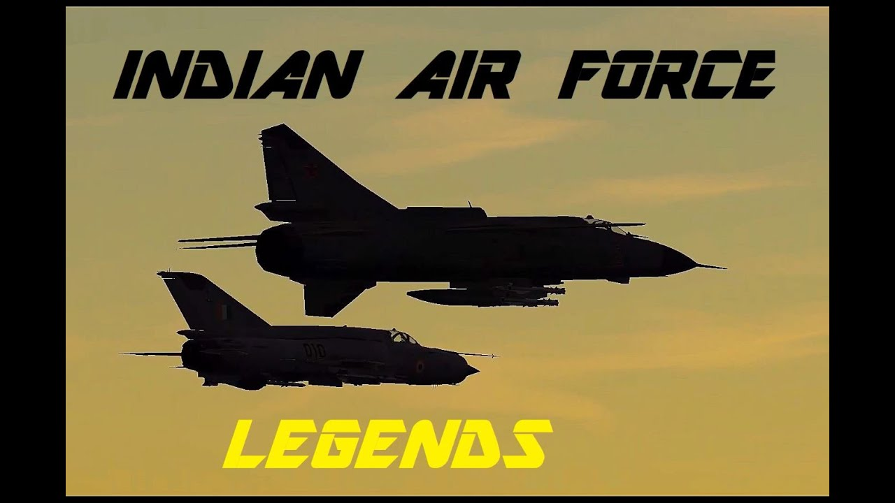 INDIAN AIR FORCE / DCS TRIBUTE / LEGENDS ARE MADE