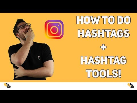 How to find and use the RIGHT hashtags on Instagram (Best Hashtag Tools)