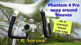 HOW ABOUT A SET OF SLEEVES for your DJi Phantom 4 Pro , Protect your legs Video