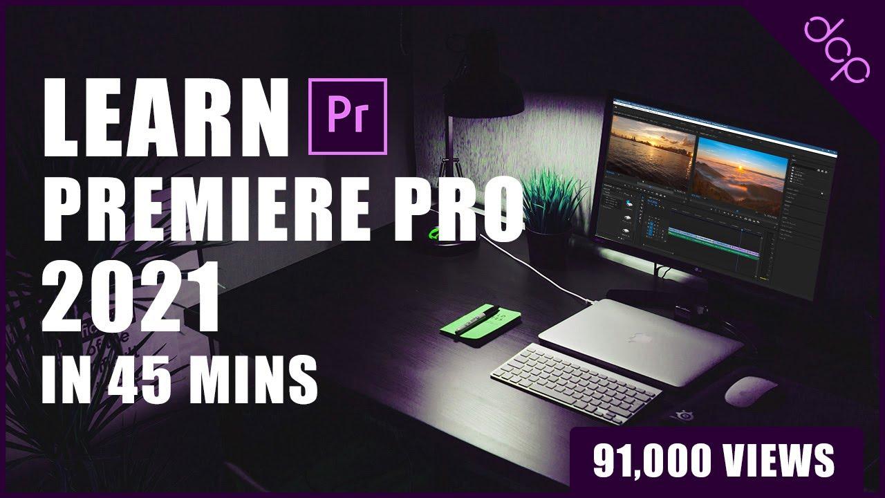Adobe Premiere Pro 2021 Beginners Tutorial - [ Learn ...
