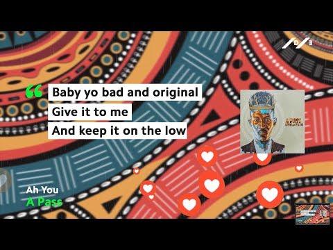 A Pass - Ah You (Official Lyric Video)||African Yayo Album||