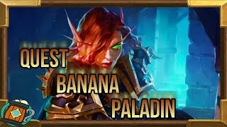 Hearthstone : Deck Tech Quest Banana Paladin Kobolds and Catacombs