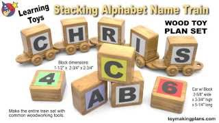 Wood Toy Plans - Learning Toys Stacking Alphabet Train