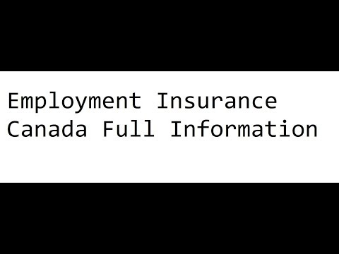Employment Insurance In Canada Full Information