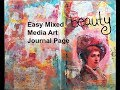 Easy Mixed Media Art Journal Page- beauty