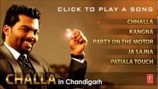 Challa In Chandigarh Full Songs | Sarthi K | Sachin Ahuja