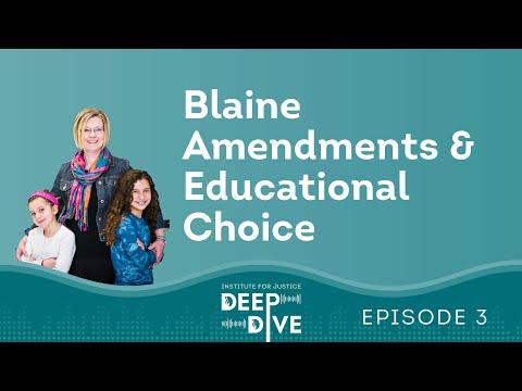 Deep Dive Episode 3: Blaine Amendments and the U S  Supreme