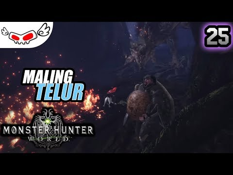 Maling Telur | Monster Hunter World Indonesia #25 thumbnail