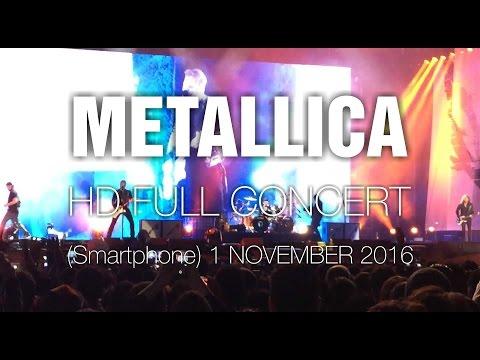 Metallica [HD Full Concert] @ Bogotá 1 Nov 2016 (Smartphone friendly)