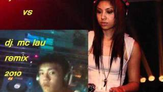 dj. mizz nina vs dj mc lau what you waiting for you remix 2010.wmv