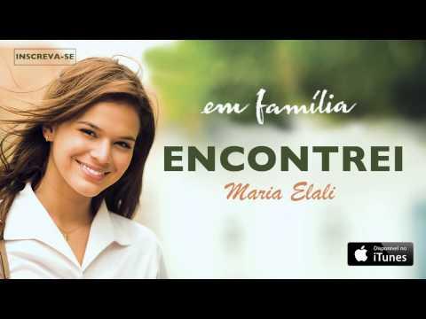 Marina Elali - Encontrei (CD novela Em Família)