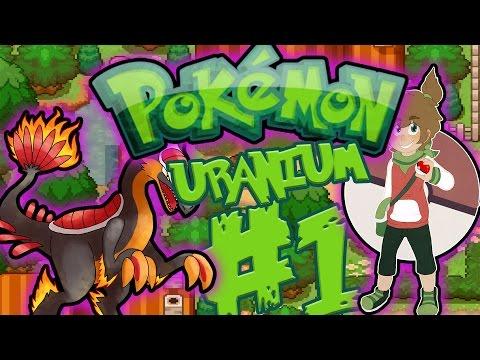 ΠΥΡΗΝΙΚΉ ΈΚΡΗΞΗ|Pokemon Uranium #1