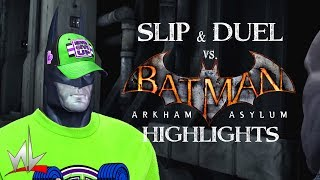 nL Highlights - BATMAN: ARKHAM ASYLUM (Slip & Duel!)