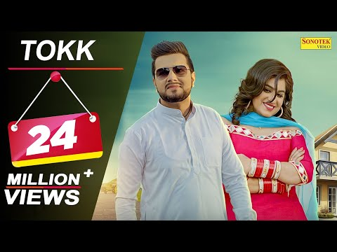 Tokk || Official Song || Sapna Chaudhary || Karan Mirza, Anney Bee || Farista || Haryanvi Song 2018
