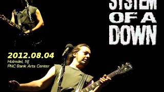 System of a Down - Holmdel 2012 [FULL AUDIO]