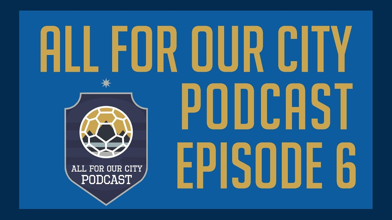 All For Our City Podcast Ep 6