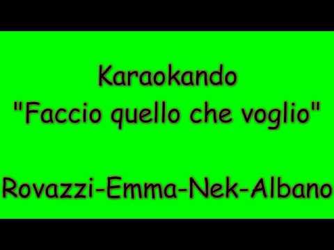 Karaoke Italiano - Faccio quello che voglio - Fabio Rovazzi - Emma - Nek - Albano  Testo