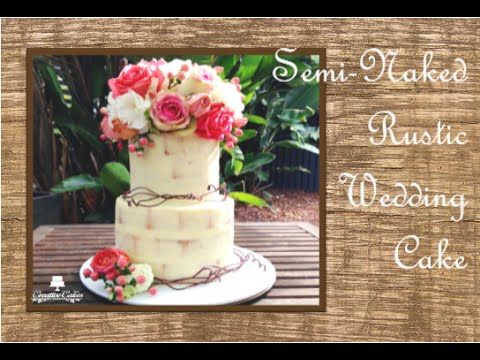 how to make a rustic wedding cake topper how to make a semi rustic wedding cake 15835